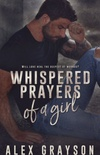 Whispered prayers of a girl