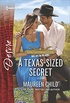 A Texas-Sized Secret: A scandalous story of passion and romance (Texas Cattleman