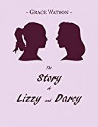 The Story of Lizzy and Darcy