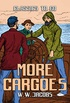 More Cargoes (Classics To Go) (English Edition)