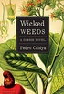 Wicked Weeds: A Zombie Novel (English Edition)