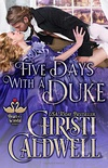 Five Days With A Duke
