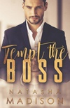 Tempt The Boss