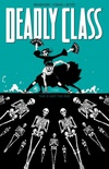 Deadly Class, Vol. 6: This is Not The End