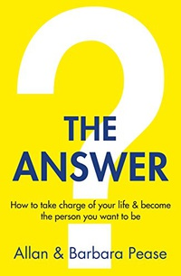The Answer: How to take charge of your life & become the person you want to be (English Edition)