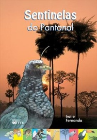 Sentinelas do Pantanal