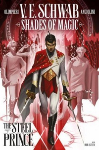 Shades of Magic #1: The Steel Prince