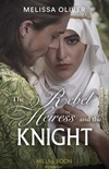 The Rebel Heiress and the Knight