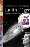 Better to Have Loved: The Life of Judith Merril