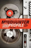 Mindhunter Profile: Serial Killers