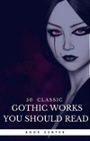 50 Classic Gothic Works You Should Read