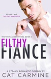 Filthy Fiance (The Whittaker Brothers Book 2)
