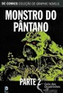 Monstro do Pântano, Parte 2
