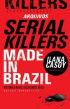 Arquivos Serial Killers: Made in Brazil