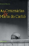 As Centenárias & Maria do Caritó