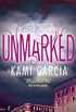 Unmarked (English Edition)