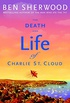 The Death and Life of Charlie St. Cloud: A Novel (English Edition)
