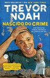 Nascido do crime