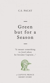 Green But For a Season