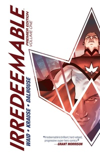 Irredeemable Premier Edition Volume 1