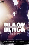 Black Bird - A luz do amor