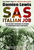 SAS Italian Job: The Secret Mission to Storm a Forbidden Nazi Fortress (English Edition)
