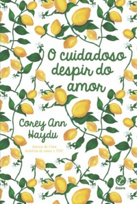 O cuidadoso despir do amor