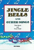 Jingle Bells and Other Songs: Book