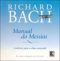 Manual do Messias: Lembretes para a Alma Avançada