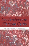 Seu Ibrahim e as Flores do Corão
