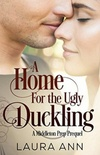 A Home for the Ugly Dukling