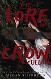 The Lore of Crow Cullom