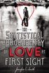 The Statistical Probability of Love at First Sight