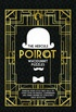 Hercule Poirot Whodunit Puzzles: Exercise Your Little Grey Cells to Solve Over 100 Riddles, Conundrums and Crimes Inspired by Agatha Christie