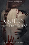 Queen Takes Darkness