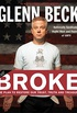 Broke: The Plan to Restore Our Trust, Truth and Treasure (English Edition)