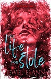 The Life You Stole