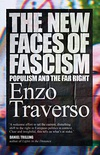 The New Faces of Fascism: Populism and the Far Right (English Edition)