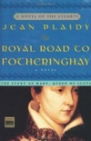 The Royal Road to Fotheringhay