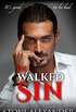 IN WALKED SIN: Book Five of The Touch Series (English Edition)