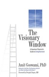 The Visionary Window: A Quantum Physicist