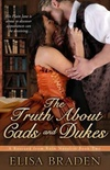 The Truth About Cads and Dukes