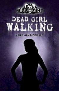 Dead Girl Walking