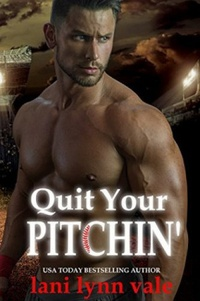 Quit Your Pitchin