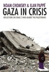 Gaza in Crisis: Reflections on Israel
