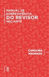 O manual de sobrevivência do revisor iniciante