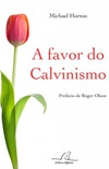 A favor do Calvinismo