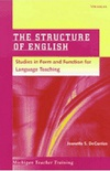 The Structure of English: Studies in Form and Function for Language Teaching