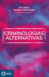 Criminologias alternativas