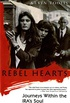 Rebel Hearts: Journeys Within the IRA